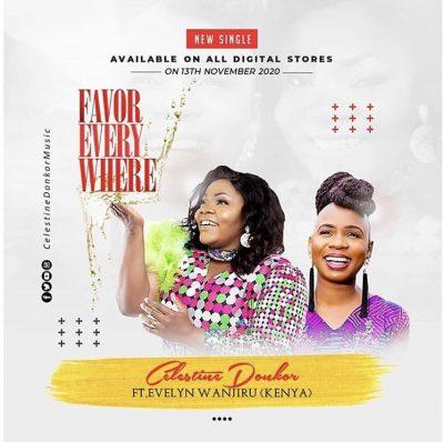 Celestine Donkor – Favor Everywhere Ft. Evelyn Wanjiru mp3 download