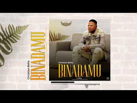 Christian Bella – Binadamu mp3 download