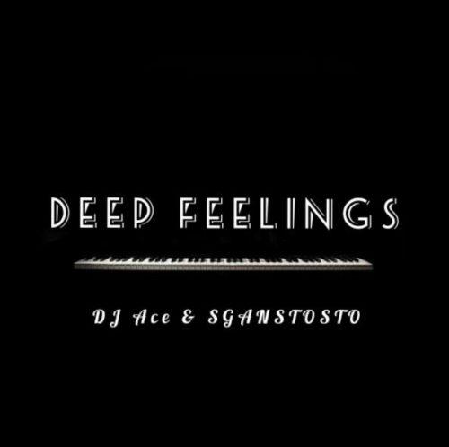 DJ Ace & Sgantsotso – Deep Feelings mp3 download