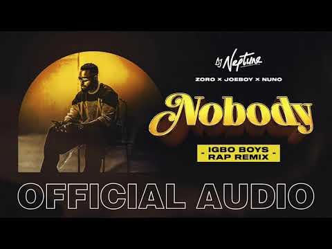 DJ Neptune – Nobody (Igbo Boys Rap) Ft. Joeboy, Nuno, Zoro mp3 download