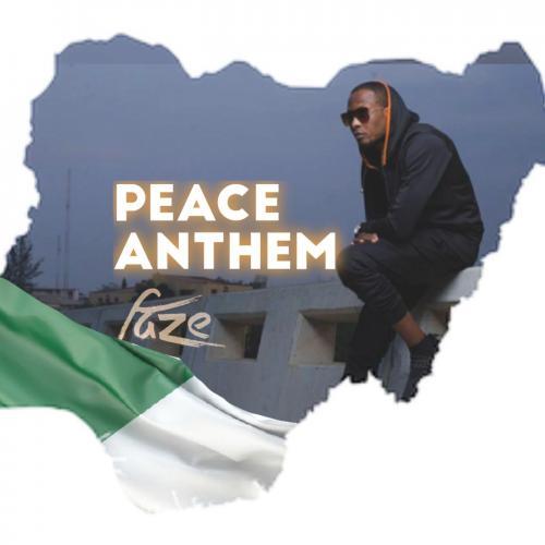 Faze – Peace Anthem mp3 download
