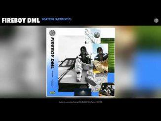 Fireboy DML - Scatter (Acoustic)