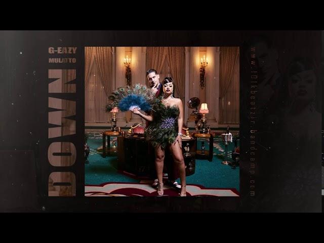 G-Eazy – Down Ft. Mulatto (Instrumental) download