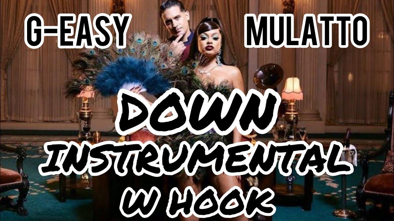 G-Eazy – Down (Instrumental) mp3 download