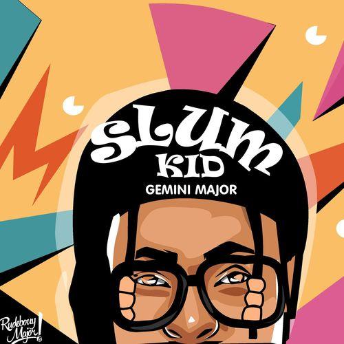 Gemini Major – Slum Kid Ft. K.O mp3 download