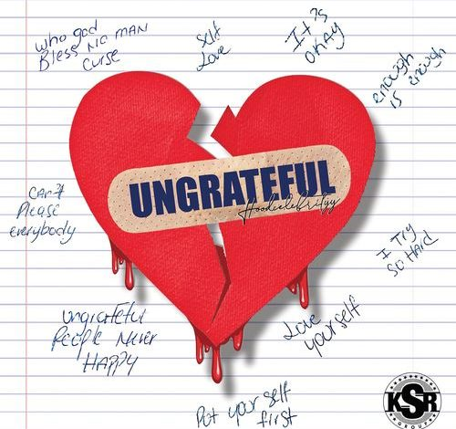 HoodCelebrityy – Ungrateful mp3 download