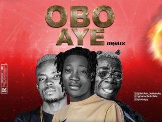 Hybekay Ft. DJ Chicken x Fela2 - Obo Aye (remix)