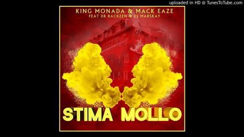 King Monada & Mack Eaze – Stima Mollo Ft. Dr Rackzen, Marskay mp3 download