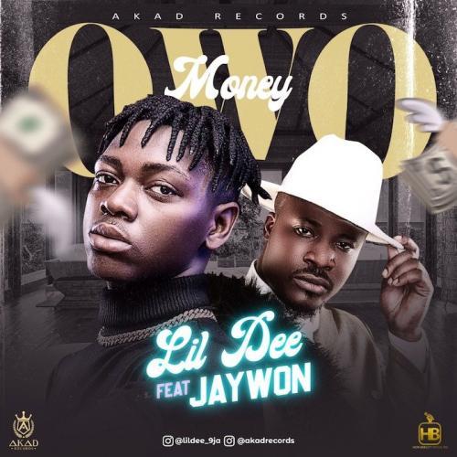 Lil Dee Ft. Jaywon – Owo mp3 download