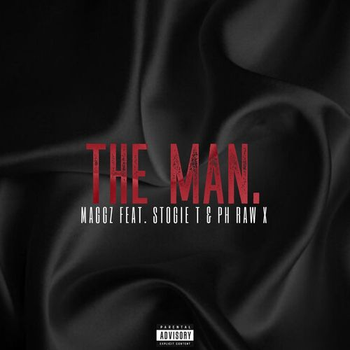 Maggz – The Man Ft. Stogie T, PH Raw, mp3 download