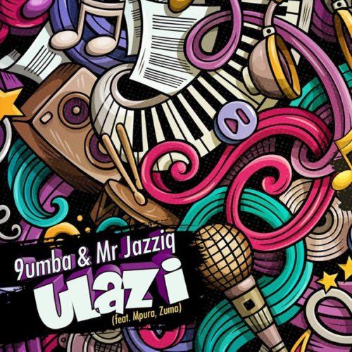 Mr JazziQ & 9umba – uLazi Ft. Zuma, Mpura mp3 download