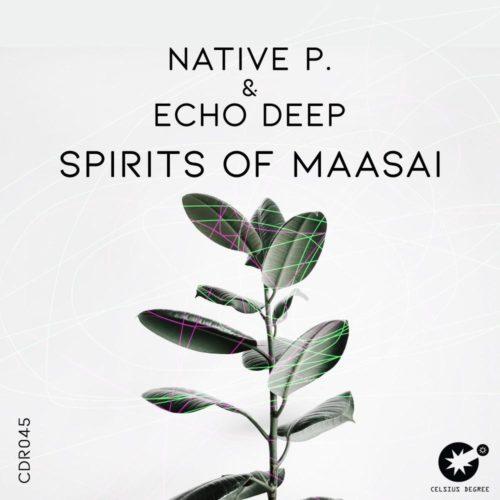 Native P. & Echo Deep – Spirits Of Maasai mp3 download