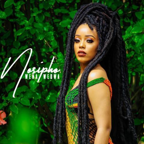 Nosipho – Wena Wedwa mp3 download