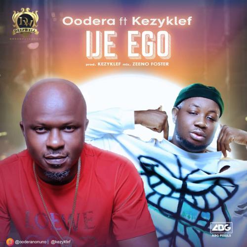 Oodera – Ije Ego Ft. Kezyklef mp3 download