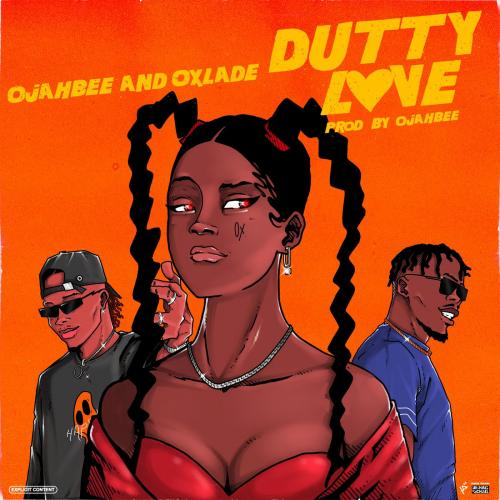 Oxlade – Dutty Love Ft. Ojahbee mp3 download