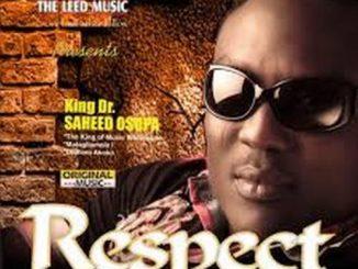 Saheed Osupa – Respect (Democracy)