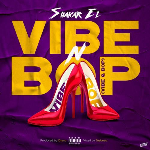 Shakar EL – Vibe N Bop mp3 download