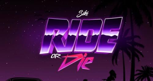 Siki – Ride or Die mp3 download