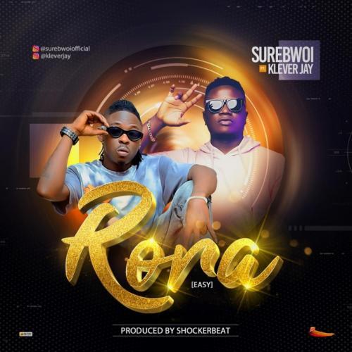 SureBwoi – Rora (Easy) Ft. Klever Jay mp3 download