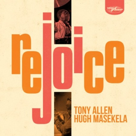 Tony Allen & Hugh Masekela – Jabulani (Rejoice, Here Comes Tony) mp3 download