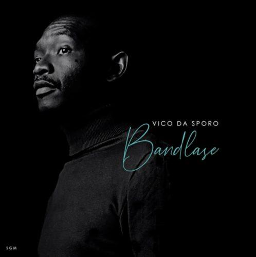 Vico Da Sporo – Luthando Ft. Sandile mp3 download