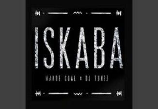 Wande Coal Ft. DJ Tunez - Iskaba
