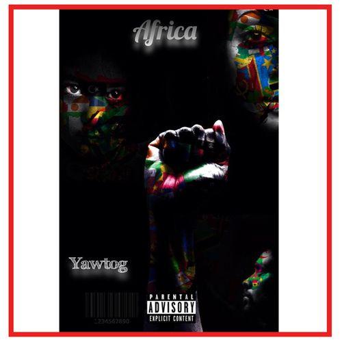 Yaw Tog – Africa mp3 download