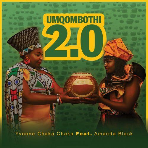 Yvonne Chaka Chaka – Umqombothi 2.0 Ft. Amanda Black mp3 download