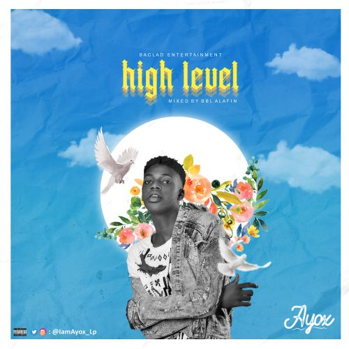 Ayox – High Level mp3 download