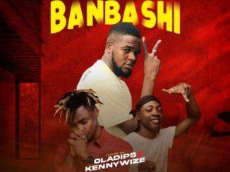 BBJ Ft. Oladips x Kennywize - Banbashi
