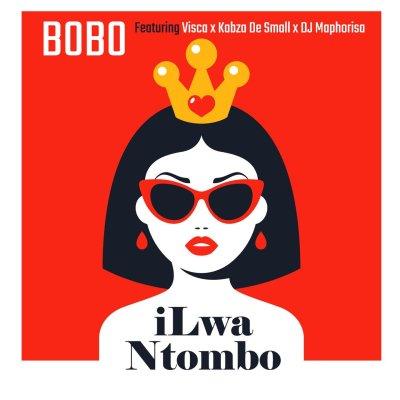 Bobo Ft. Visca, Kabza De Small & DJ Maphorisa – iLwa Ntombo mp3 download