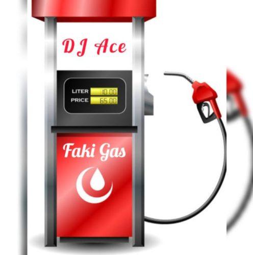 DJ Ace – Faki Gas mp3 download