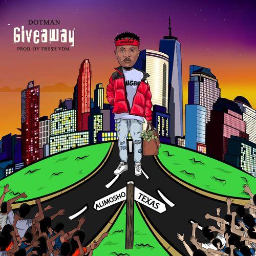 Dotman – Giveaway mp3 download
