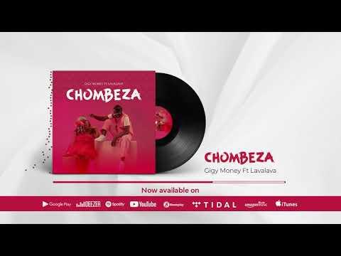 Gigy Money Ft. Lava Lava – Chombeza mp3 download
