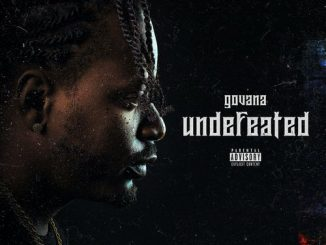 Govana - Undefeated (Audio/Video)