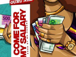 Guru - Come For My Salary