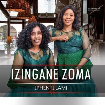 Izingane Zoma – Iphenti Lami mp3 download