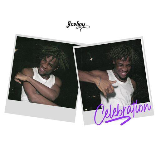 Joeboy – Celebration mp3 download