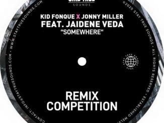 Kid Fonque & Jonny Miller - Somewhere (Tebza De SouL Remix) Ft. Jaidene Veda