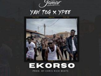 Kofi Jamar - Ekorso Ft. Yaw TOG, Ypee