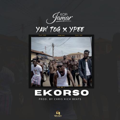 Kofi Jamar – Ekorso Ft. Yaw TOG, Ypee mp3 download