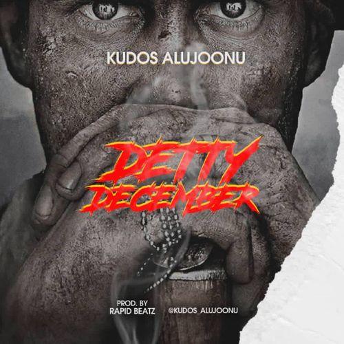 Kudos Alujoonu – Detty December mp3 download