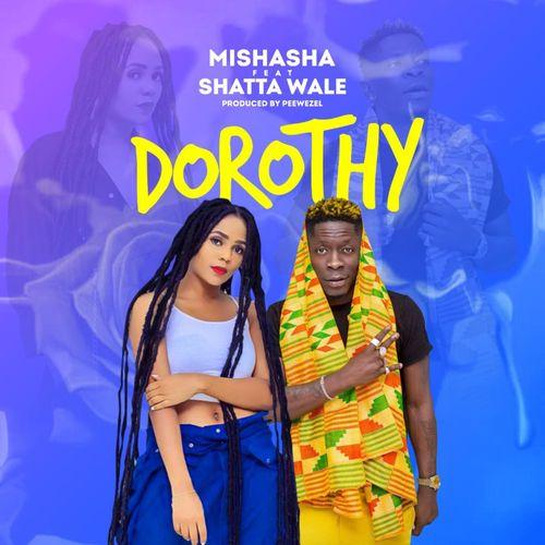 Mishasha – Dorothy Ft. Shatta Wale mp3 download