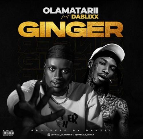 Olamatarii – Ginger Ft. Dablixx Osha mp3 download