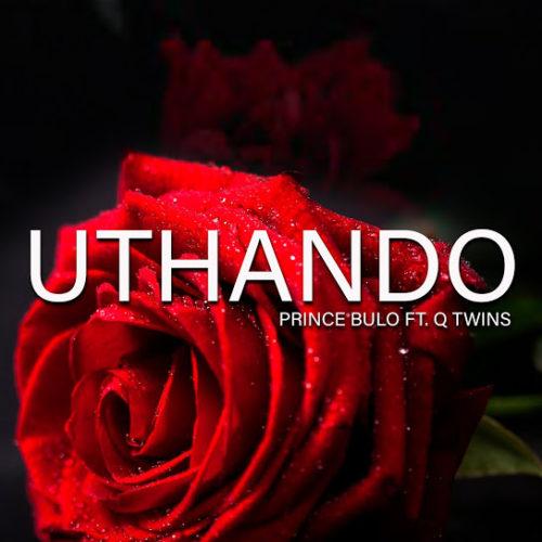 Prince Bulo – Uthando Ft. Q Twins mp3 download