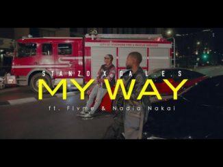 Stanzo x Da L.E.S - My Way Ft. Flvme, Nadia Nakai (Audio/Video)