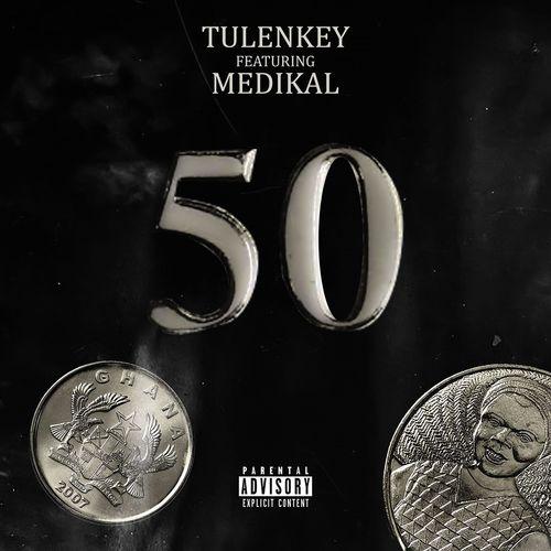 Tulenkey – 50 Ft. Medikal mp3 download