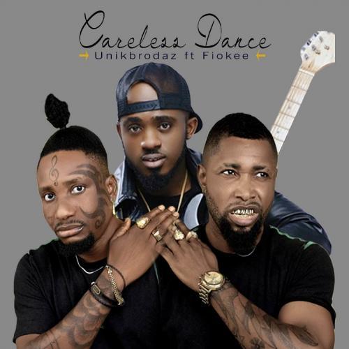 Unik Brodaz – Careless Dance Ft. Fiokee mp3 download