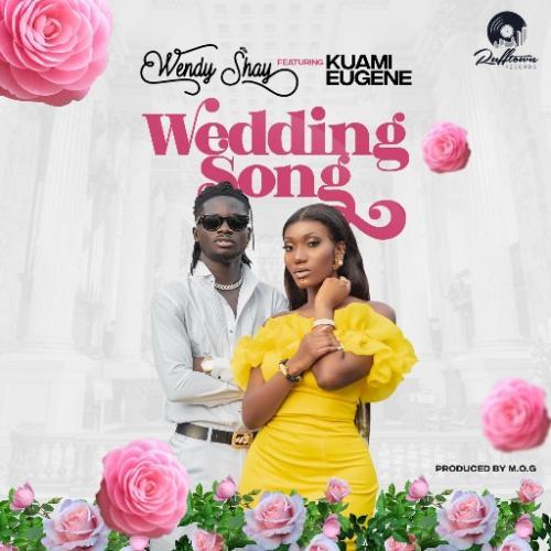 Wendy Shay – Wedding Song Ft. Kuami Eugene mp3 download