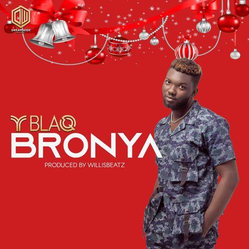 Y Blaq – Bronya mp3 download